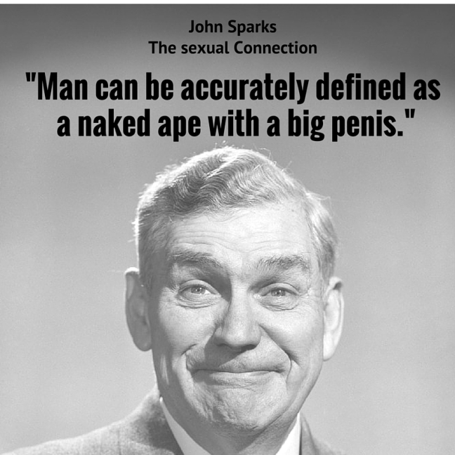 man can be accurately defined as a naked ape with a big penis.jpg